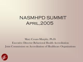 NASMHPD SUMMIT April,2005
