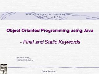 Object Oriented Programming using Java - Final and  Static Keywords
