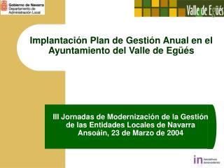 Implantación Plan de Gestión Anual en el Ayuntamiento del Valle de Egüés