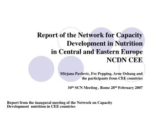 Report from the inaugural meeting of the Network on Capacity Development  nutrition in CEE countries