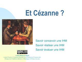 Et Cézanne ?