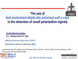 The use of  fast-modulated elliptically polarized soft x-rays in the detection of small polarization signals Cecilia S