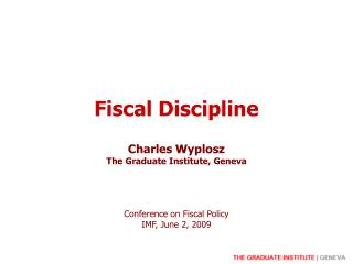 Fiscal Discipline Charles Wyp