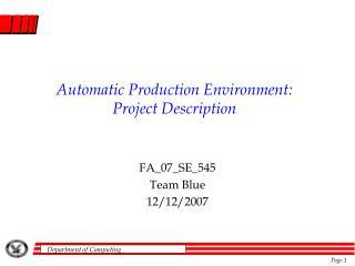 Automatic Production Environment: Project Description