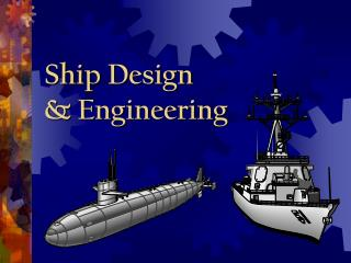 Ship Design & Engineering