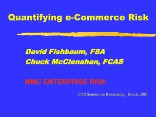 Quantifying e-Commerce Risk