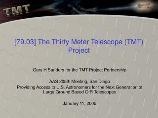 [79.03] The Thirty Meter Telescope (TMT) Project