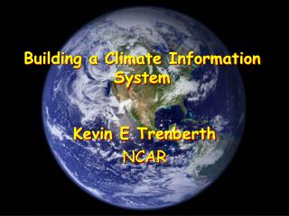 Building a Climate Information  System