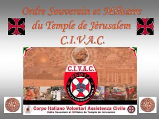 Ordre Souverain et Militaire   du Temple de J�rusalem