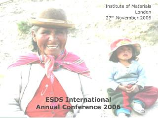 ESDS International Annual Conference 2006