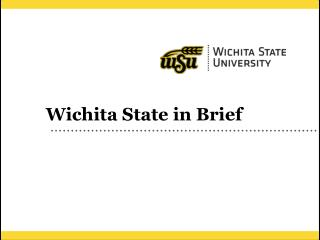 Wichita State in Brief