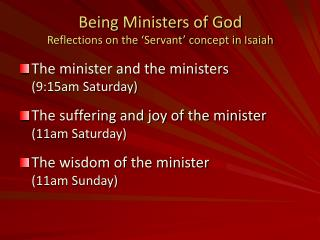 Being Ministers of God Reflections on the  Servant  concept in Isaiah