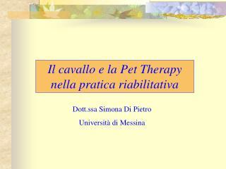 Dott.ssa Simona Di Pietro Università di Messina