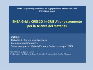 GRISU' Open  Day  su Scienza ed Ingegneria dei Materiali e  Grid 2009-04-03 :  Napoli