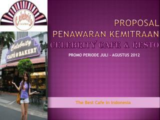 PROPOSAL  PENAWARAN KEMITRAAN CELEBRITY CAFE & RESTO
