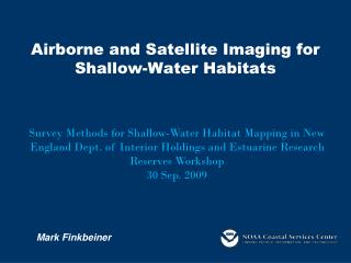 Airborne and Satellite Imaging for Shallow-Water Habitats