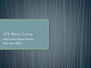 JFK Boot Camp