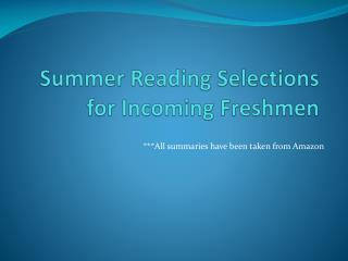 Summer Reading Selections for Incoming Freshmen