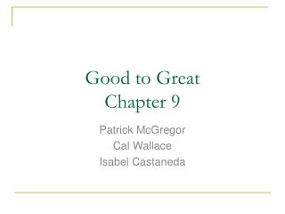 Good to Great Chapter 9