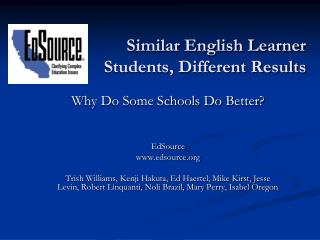 Similar English Learner  Students, Different Results