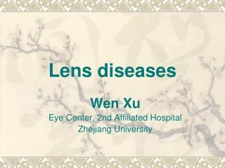 Lens diseases