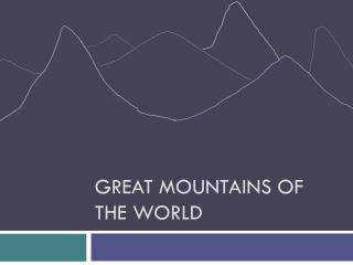 Great Mountains of the World
