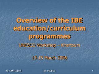Overview of the IBE education/curriculum programmes