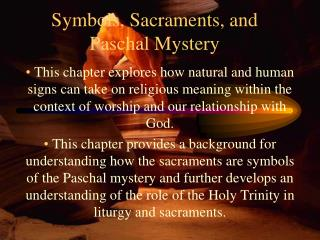 Symbols, Sacraments, and Paschal Mystery