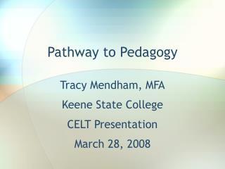 Pathway to Pedagogy