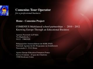 Comenius  Tour  Operator for  a  professional  business