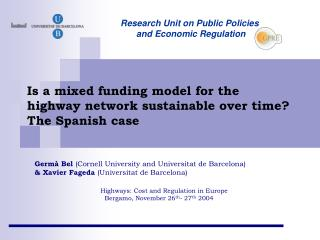 Is a mixed funding model for the highway network sustainable over time?                The Spanish case