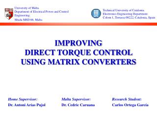 IMPROVING  DIRECT TORQUE CONTROL  USING MATRIX CONVERTERS