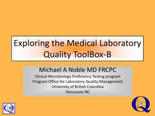 Exploring the Medical Laboratory Quality ToolBox-B