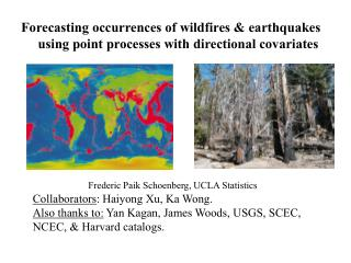 Forecasting occurrences of wildfires & earthquakes      using point processes with directional covariates