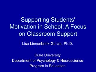 Supporting Students' Motivation in School: A Focus on Classroom Support