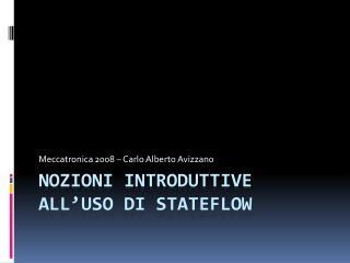 Nozioni introduttive all'Uso di Stateflow