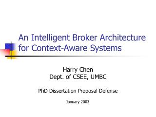 An Intelligent Broker Architecture for Context-Aware Systems