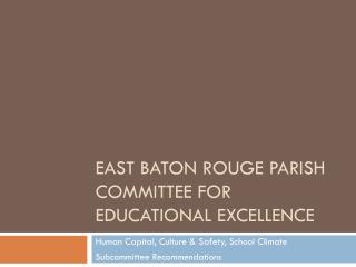 East Baton Rouge Parish  Committee for Educational Excellence