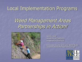 Local Implementation Programs Weed Management Areas Partnerships in Action!