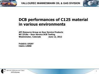 VALLOUREC MANNESMANN OIL & GAS DIVISION
