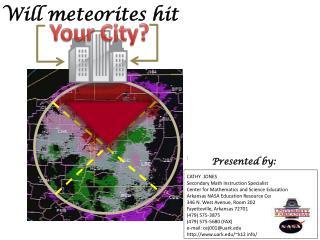 Will meteorites hit
