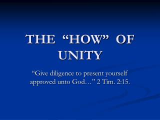 THE  �HOW�  OF  UNITY