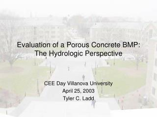Evaluation of a Porous Concrete BMP:  The Hydrologic Perspective