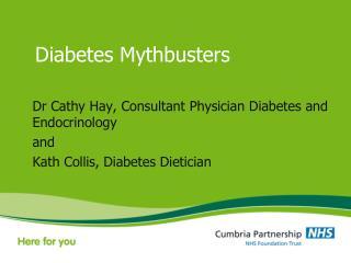 Diabetes Mythbusters