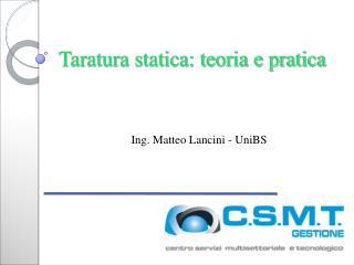 Taratura statica: teoria e pratica