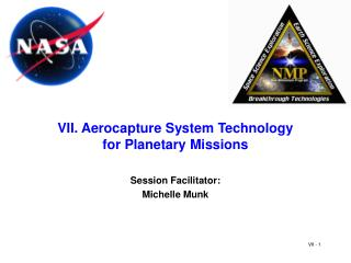 VII. Aerocapture System Technology for Planetary Missions