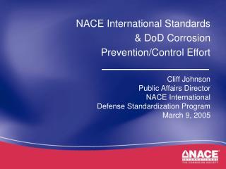 NACE International Standards & DoD Corrosion Prevention/Control Effort