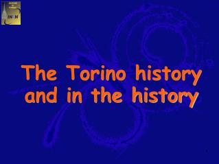 The Torino history and in the history