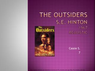 The Outsiders S.E. Hinton 1967 Realistic