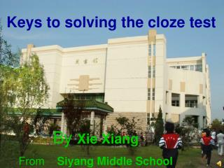 Keys to solving the cloze test